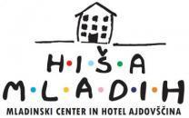 MLADINSKI CENTER IN HOTEL AJDOVŠČINA